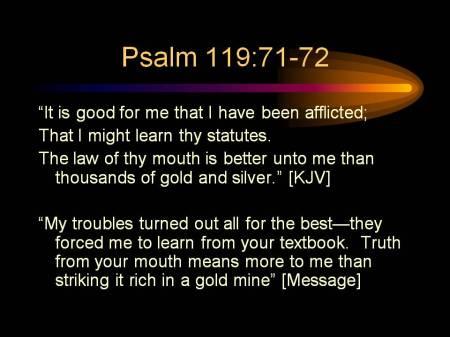 Psalm 119: 71-72