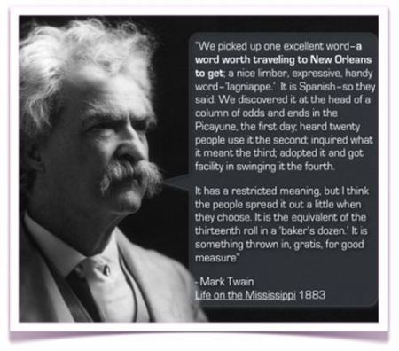 Mark Twain Lagniappe Quote