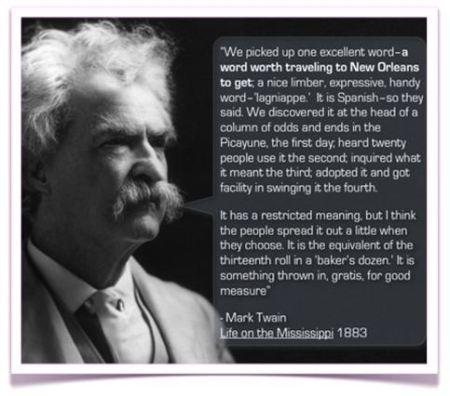 Mark Twain Lagniappe Quote
