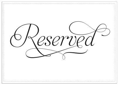 Dashing image within printable reserved sign