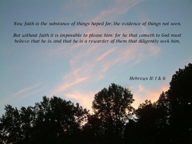 Hebrews 11--1,6