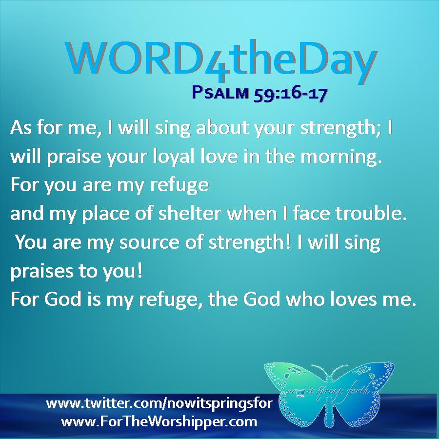 Psalm 59 16 17 But I Will Sing Of Your Strength Yes I: Psalm 59: God Is My Defense