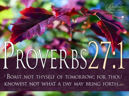 Proverbs 27--1