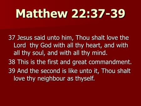 Matthew 22--37-39