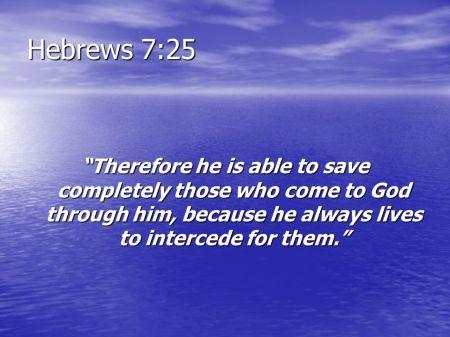 Hebrews 7--25
