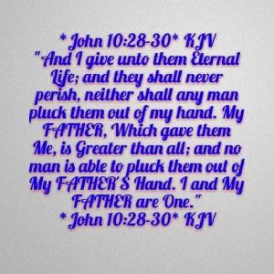 John 10--28-30 2
