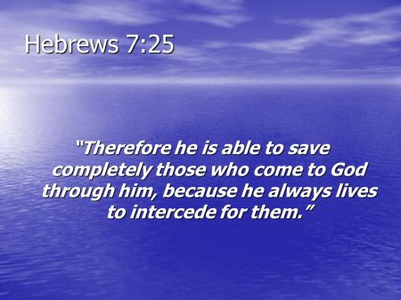 Hebrews 7--25