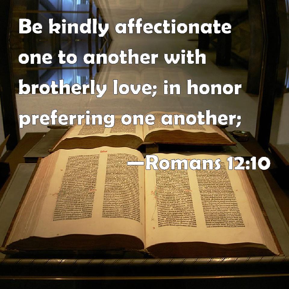 Romans 12--10 KJV