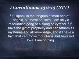 1 Corinthians 13--1-3 New