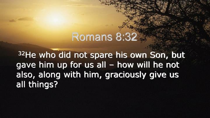 Romans 8--32